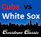 Cubs & White Sox